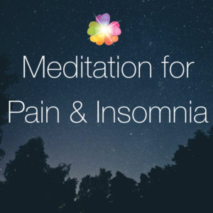Meditation for Pain and Insomnia