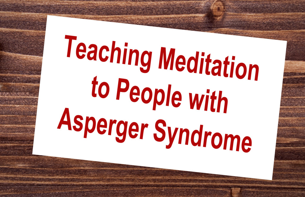 Meditation classes for those with Aspergers sign